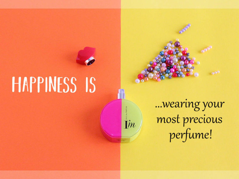happiness is perfume